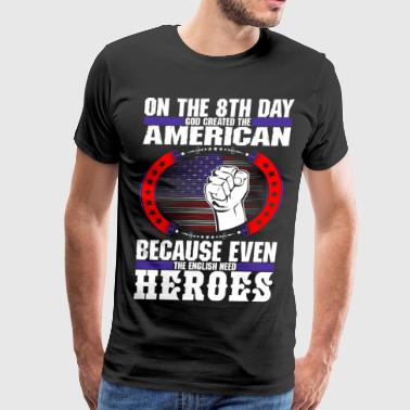 God Created The American - Men's Premium T-Shirt