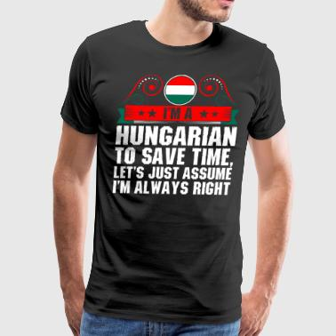 Im A Hungarian To Save Time - Men's Premium T-Shirt