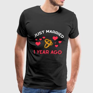 1 Year Anniversary 1 Year Together Just Married anniversary Gift - Men's Premium T-Shirt