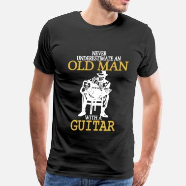 Never Underestimate Old Man With A Guitar - Men's Premium T-Shirt