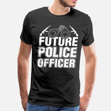 Future Police Officer Future Police Officer Tshirt - Men's Premium T-Shirt