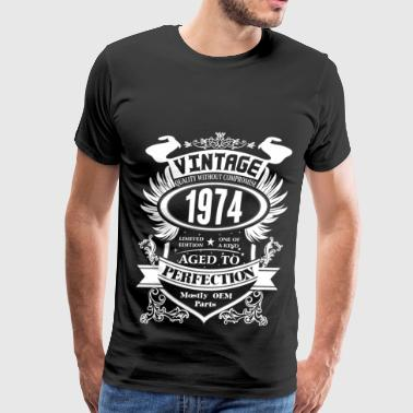 Made In 1974 Vintage Aged To Perfection Vintage 1974 Aged To Perfection - Men's Premium T-Shirt