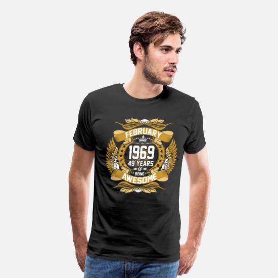1969 T-Shirts - Feb 1969 49 Years Awesome - Men's Premium T-Shirt black