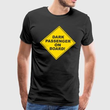 Passenger Dark passenger on board - Men's Premium T-Shirt