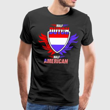 Half Dutch Half American - Men's Premium T-Shirt