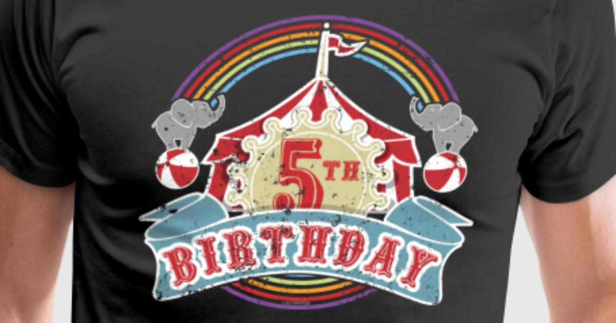 Circus Carnival Birthday 5th Party Kids Shirt Mens Premium T