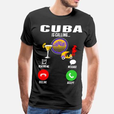 Cuba Cuba Is Calling - Men's Premium T-Shirt
