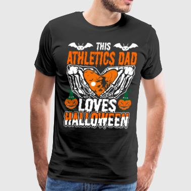 Athlete Love This Athletics Dad Loves Halloween - Men's Premium T-Shirt