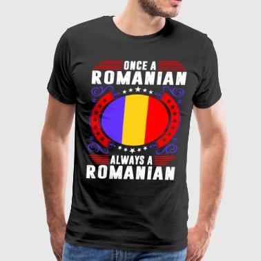 Always A Romanian - Men's Premium T-Shirt