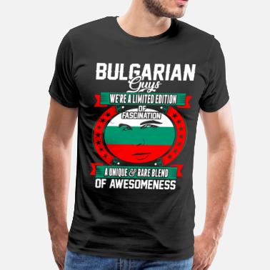 Bulgarian Guy Bulgarian Guys Of Awesomeness - Men's Premium T-Shirt