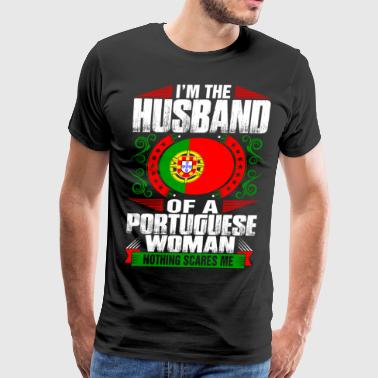 Im Portuguese Woman Husband - Men's Premium T-Shirt