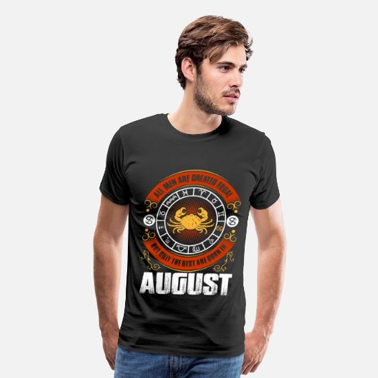 Astrology T-Shirts - All Men Are Created Equal But Only The Best Are - Men's Premium T-Shirt black
