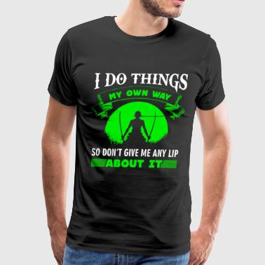 ZORO QUOTE - ONE PIECE - Men's Premium T-Shirt
