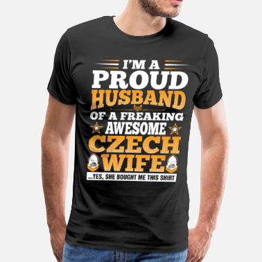 Czech Proud Im A Proud Husband Of Awesome Czech Wife - Men's Premium T-Shirt