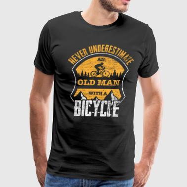 Old Man Bicycle Never Underestimated Old Man With A Bicycle - Men's Premium T-Shirt