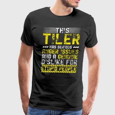 Stupidity Job Tiler Masonry Tile Worker Tilers Concrete Gift - Men's Premium T-Shirt