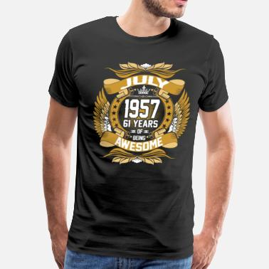 1957 July 1957 61 years of being awesome - Men's Premium T-Shirt