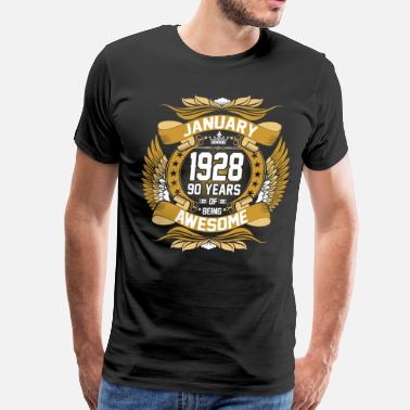 90 Years Of Awesome Jan 1928 90 Years Awesome - Men's Premium T-Shirt