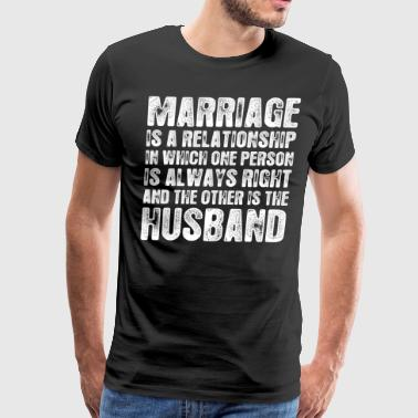 Marriage Is A Relationship Husband - Men's Premium T-Shirt