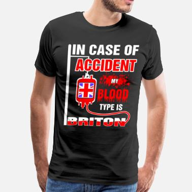 My Blood Type My Blood Type is Briton - Men's Premium T-Shirt