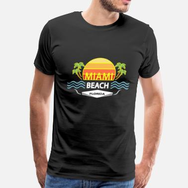 Miami Beach Florida Miami Beach Florida - Men's Premium T-Shirt