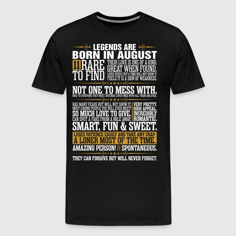 11 Rare To Find Legends Are Born In August - Men's Premium T-Shirt