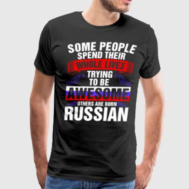 Awesome Born Russian - Men's Premium T-Shirt