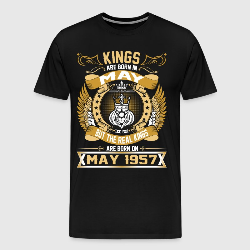 The Real Kings Are Born On May 1957 - Men's Premium T-Shirt