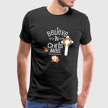Believe In Christmas With Fox Gift Christian Christmas Youth - Men's Premium T-Shirt