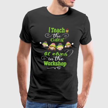 Tree Of Life Cute Christmas Teacher Gift I Teach The Cutest Elves In The Workshop - Men's Premium T-Shirt