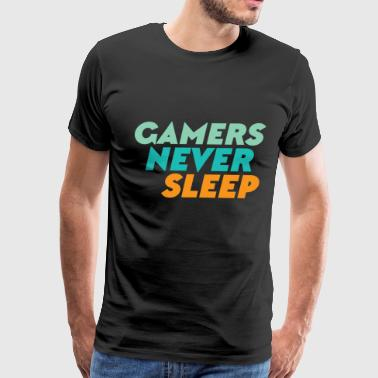 Gamers Never Sleep - Men's Premium T-Shirt