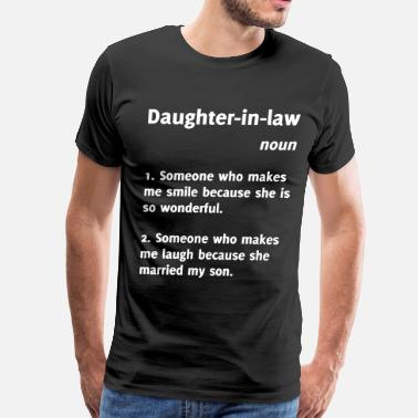 No 2 Son In Law Daughter-in-law Funny Definition - Men's Premium T-Shirt
