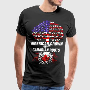 American Grown With Canadian Roots - Men's Premium T-Shirt