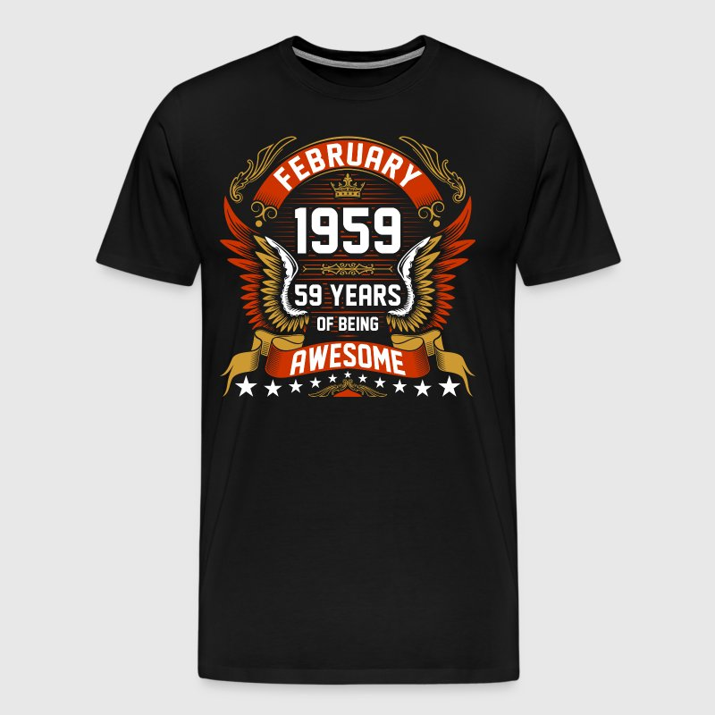 February 1959 59 Years Of Being Awesome - Men's Premium T-Shirt