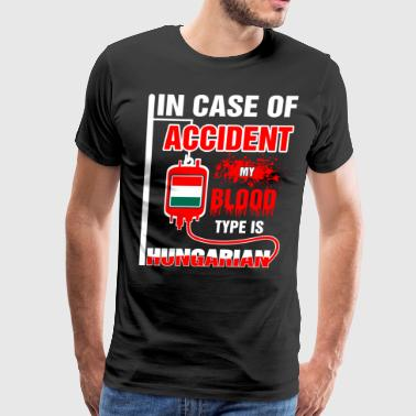 My Blood Type is Hungarian - Men's Premium T-Shirt