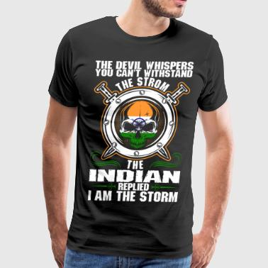 The Devil Whispers You Cant Withstand The Storm In - Men's Premium T-Shirt