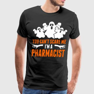 Im A Pharmacist You Cant Scare Me Im A Pharmacist - Men's Premium T-Shirt