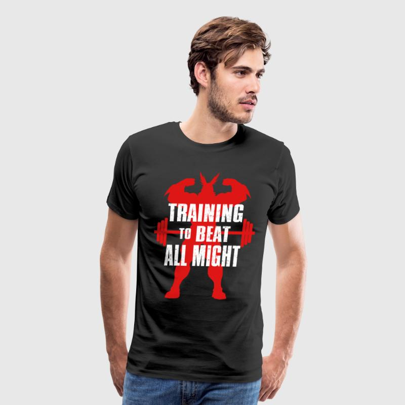 training to beat all might - Men's Premium T-Shirt
