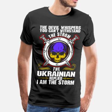 The Devil Whispers The Devil Whispers You Cant Withstand The Storm Uk - Men's Premium T-Shirt