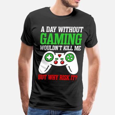 Xbox A Day Without Gaming Wouldnt Kill Me - Men's Premium T-Shirt