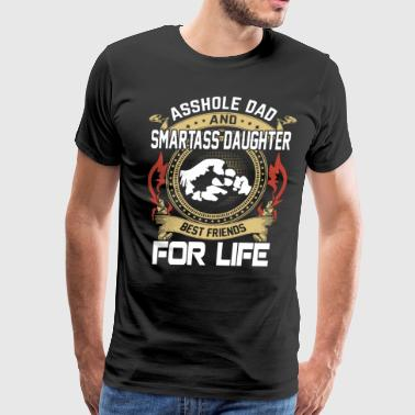 asshole dad and smartass daughter son - Men's Premium T-Shirt