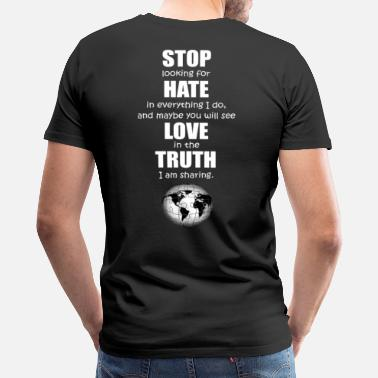 We Stop Hate Stop Hate Love Truth - Men's Premium T-Shirt