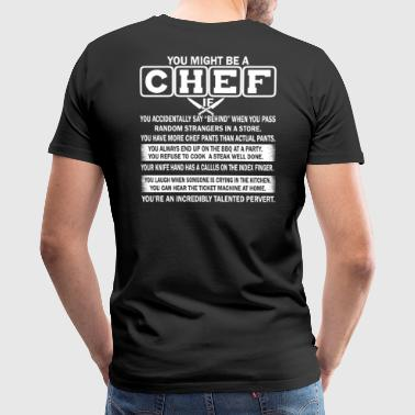 YOU MAY BE A CHEF - Men's Premium T-Shirt