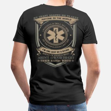 Fire Police Ems Paramedic paramedic jokes firefighter paramedic  - Men's Premium T-Shirt