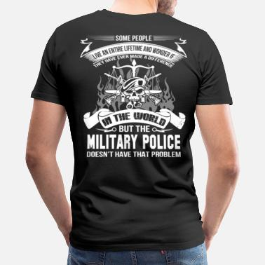 Army Veteran Military Police Military police military police - Men's Premium T-Shirt