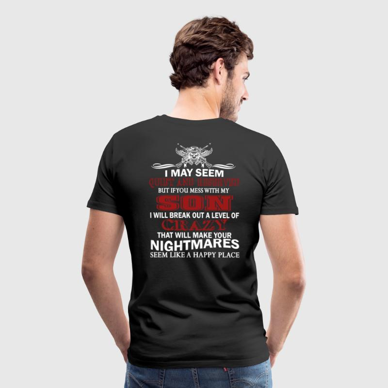 IF YOU MESS WITH MY SON - Men's Premium T-Shirt