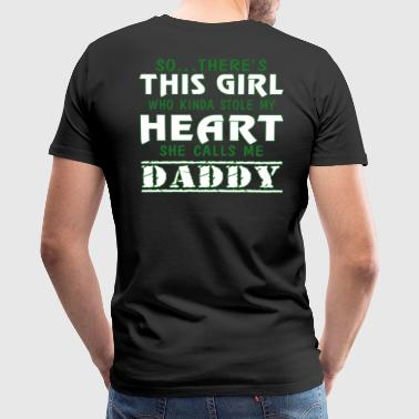 SHE CALLS ME DADDY - Men's Premium T-Shirt