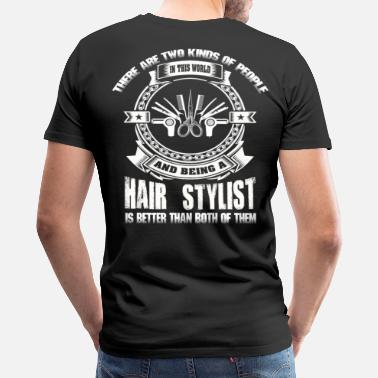Hair Design Hair Stylist hair stylist sayings design hair st - Men's Premium T-Shirt