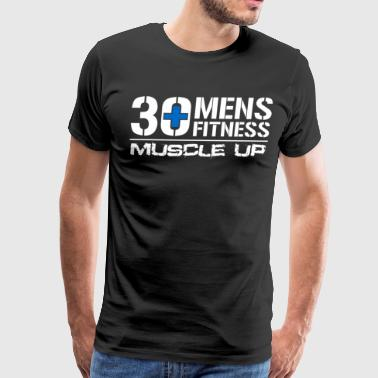 30 Plus Men Fitness - Men's Premium T-Shirt