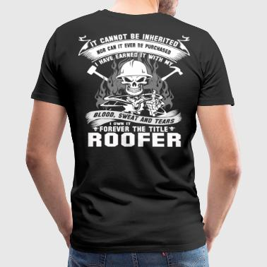 Roofer Funny Roofer roofers roofer roofers coffee shop - Men's Premium T-Shirt